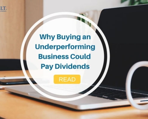 Why Buying an Underperforming Business Could Pay Dividends