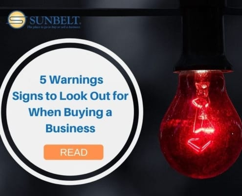 5 Warnings Signs to Look Out for When Buying a Business