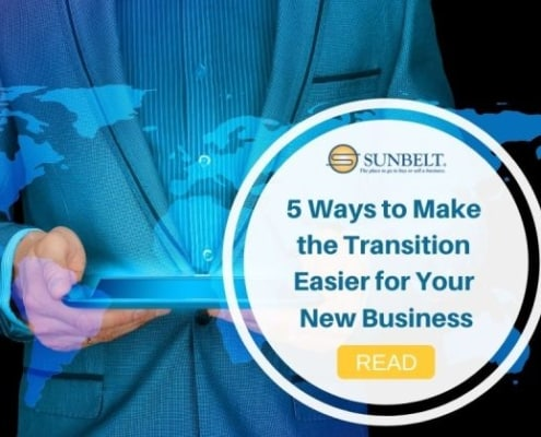 Make the Transition Easier for Your New Business